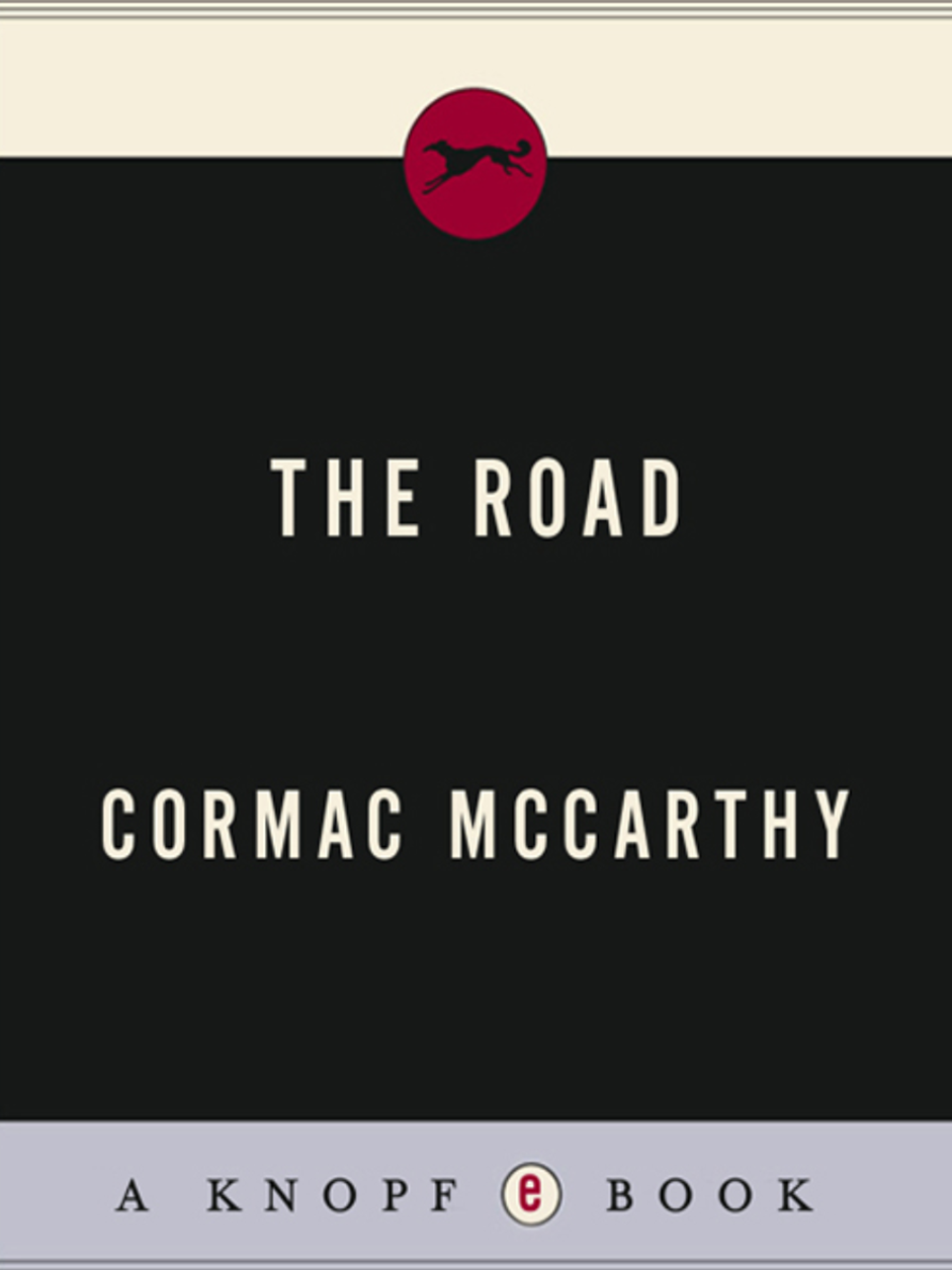 The Road B1 - Cormac McCarthy